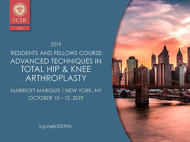 2019 ICJR Residents and Fellows Course: Advanced Techniques
